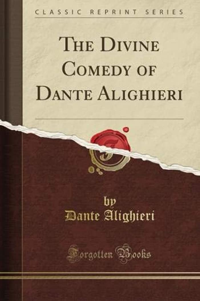 権限を与える序文トラフThe Divine Comedy of Dante Alighieri (Classic Reprint)