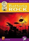 La batteria rock in 3D - 1 Libro + 1 CD + 1 DVD