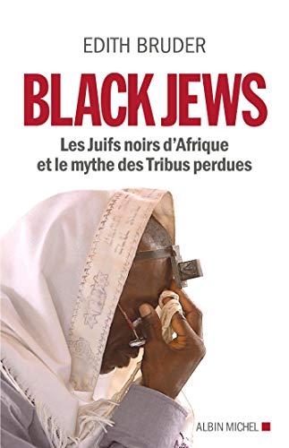 Melnie ebreji: Melnie ebreji Āfrikā un zaudēto cilšu mīts
