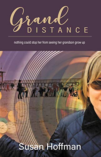 Grand Distance: nothing could stop her from seeing her grandson grow-up