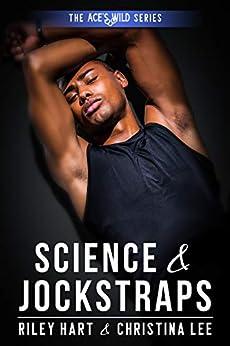 Science & Jockstraps (Ace's Wild Book 1) (English Edition) van [Christina Lee, Riley Hart]