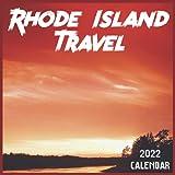 Rhode Island Travel Calendar 2022: 2021-2022 Rhode Island Weekly & Monthly Planner   2-Year Pocket Calendar   19 Months   Organizer   Agenda   Appointment   For Rhode Island Lovers