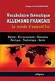 Vocabulaire Thématique Allemand-Français - Le Monde d'Aujourd'hui