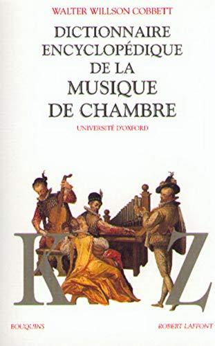 Dictionnaire encyclopédique de la musique de chambre, tome 2
