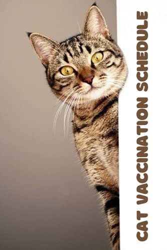Cat Vaccination Schedule: Cat Vaccine record book | 111 pages, 6