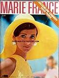 MARIE FRANCE [No 135] du 01/05/1967 - SOMMAIRE - REPORTAGES LECTURES - VACANCES -...
