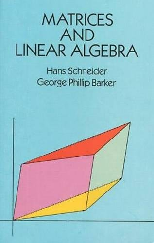 Matrices and Linear Algebra (Dover Books on Mathematics)