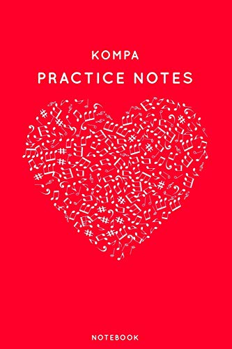 Kompa Practice Notes: Red Heart Shaped Musical Notes Dancing Notebook for Serious Dance Lovers - 6x9 100 Pages Journal