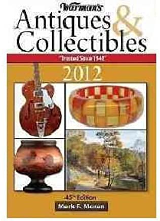 Warmans Antiques & Collectibles Price Guide 2012 (Warmans Antiques & Collectibles Price Guide) (Paperback) - Common