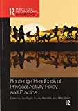 Routledge Handbook of Physical Activity Policy and Practice (Routledge...