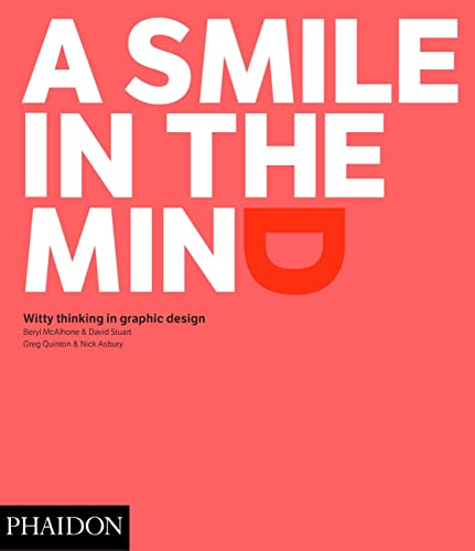A Smile In The Mind - Revised And Expanded Edition: Witty Thinking In Graphic Design