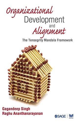 Compare Textbook Prices for Organizational Development and Alignment: The Tensegrity Mandala Framework First Edition ISBN 9788132110606 by Singh, Gagandeep,Ananthanarayanan, Raghu