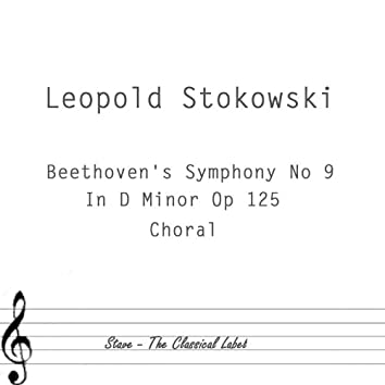 Beethoven's Symphony No 9 In D Minor Op125 Chorale