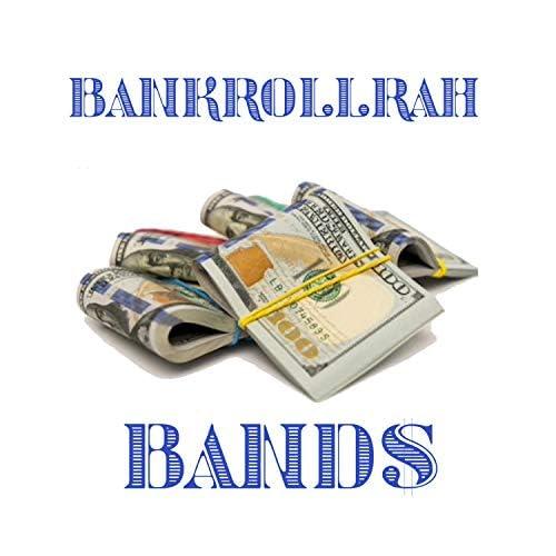 BankrollRah