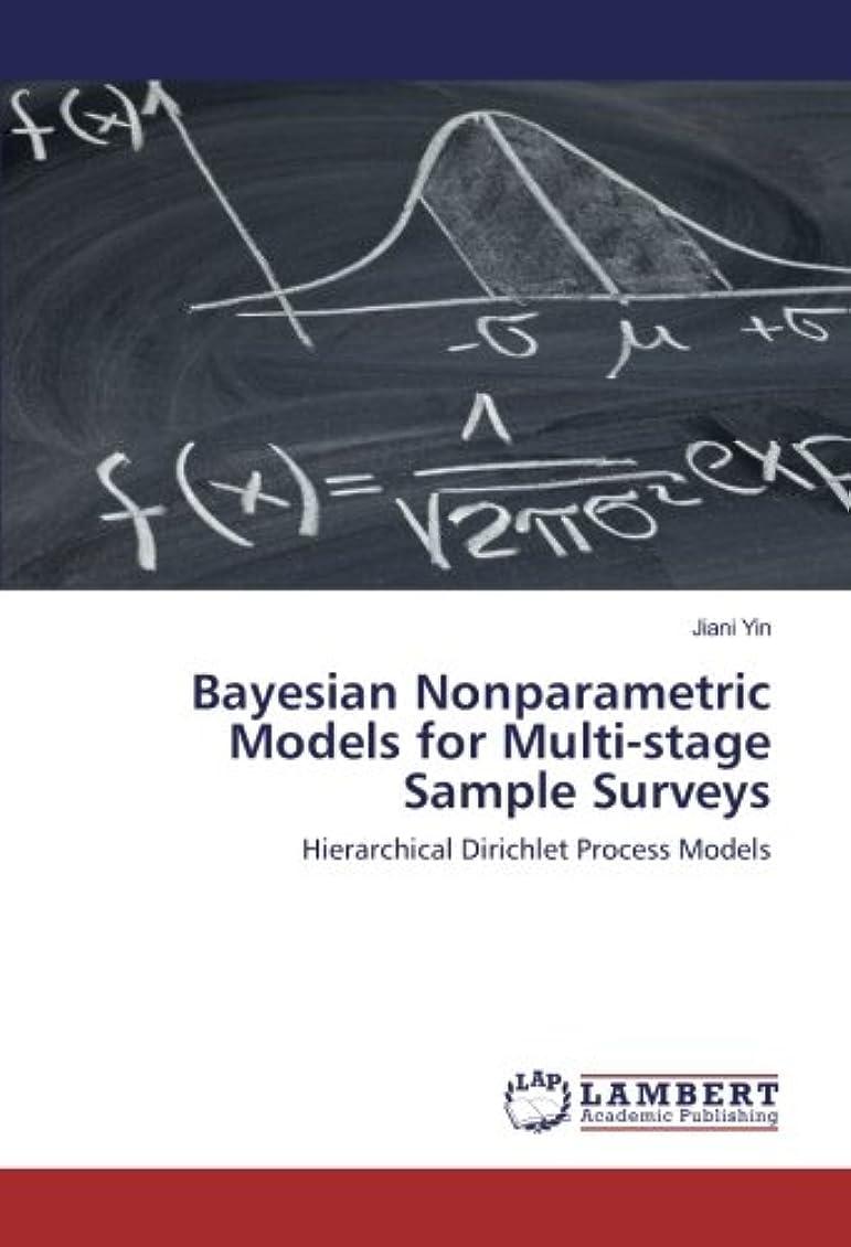 鑑定ページちょうつがいBayesian Nonparametric Models for Multi-stage Sample Surveys: Hierarchical Dirichlet Process Models