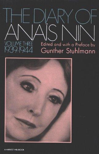 The Diary of Anaïs Nin, 1939–1944: Vol. 3 (1939-1944) (The Diary of Anais Nin)
