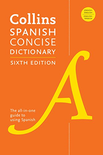 Collins Spanish Concise Dictionary, 6th Edition (Collins...