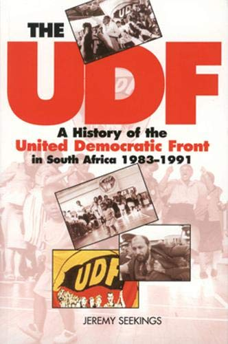 UDF: History Of United Democratic Front In South Africa 1983-1991