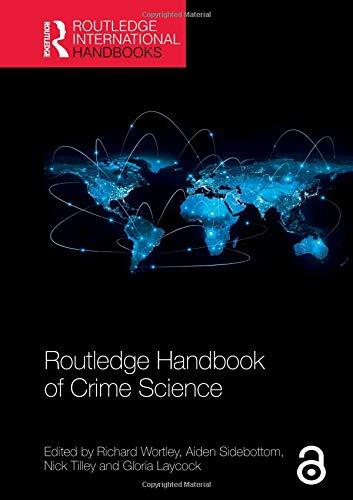 Routledge Handbook of Crime Science (Routledge International Handbooks)
