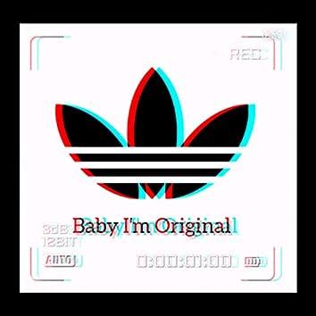 Baby I'm Original