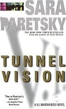 Tunnel Vision: A V. I. Warshawski Novel (V.I. Warshawski Novels Book 8)