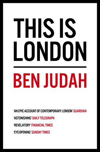 This is London: Life and Death in the World City | Read Online