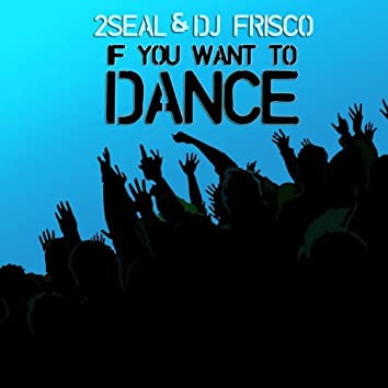 If You Want to Dance (feat. Honore Fiston)