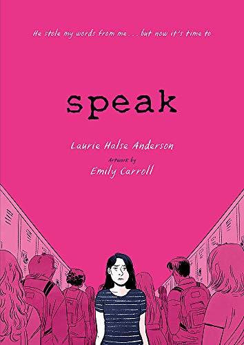 Speak. The Graphic Novel