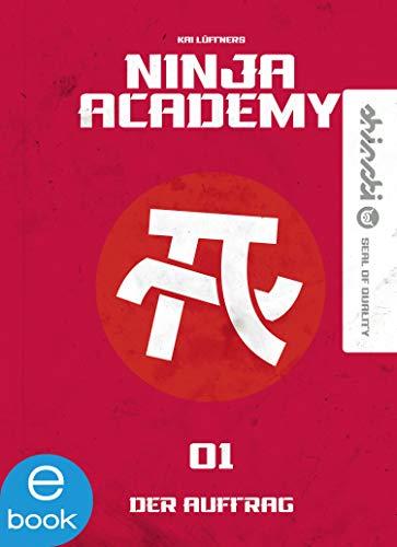 Ninja Academy 1: Der Auftrag