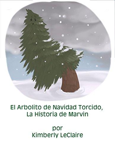 El Arbolito de Navidad Torcido, La Historia de Marvin