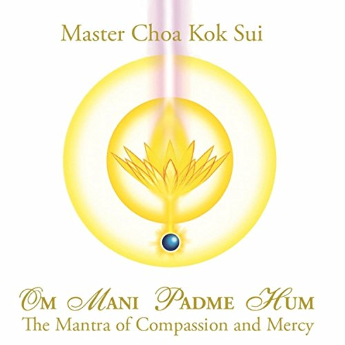 Om Mani Padme Hum: The Mantra of Compassion and Mercy