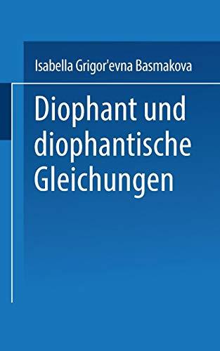 Diophant und diophantische Gleichungen (Uni-Taschenbücher) (German Edition)