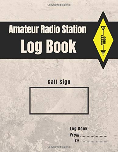 Amateur Radio Station Log Book: Ham Radio Quick Reference Guide included / 1300 contacts / Handy format Letter 8.5 x 11 in