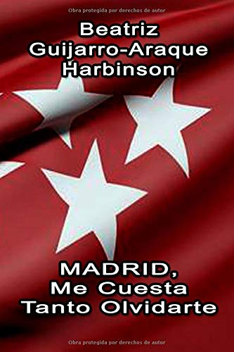Madrid, Me Cuesta Tanto Olvidarte