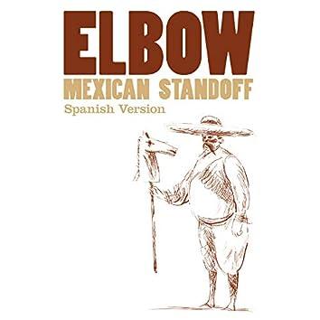 Mexican Standoff (Spanish Version)