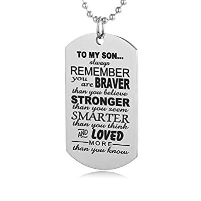 Mens Necklaces Gifts for 13 Year Old Boy Dog Tags to My Son from Dad/Mom-Always Remember You Are Braver Than You Believe Stronger Than You Think