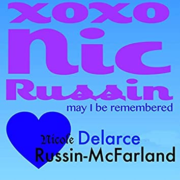 Xoxo Nic Russin May I Be Remembered