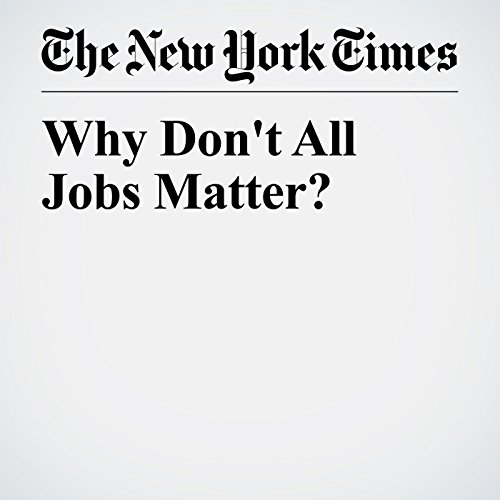 Why Don't All Jobs Matter? copertina