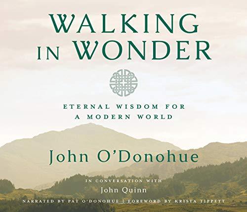 Walking in Wonder: Eternal Wisdom for a Modern World.