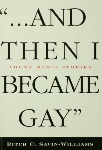 ...And Then I Became Gay: Young Men's Stories (English Edition)