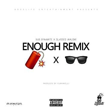 Enough Remix (feat. Glasses Malone)