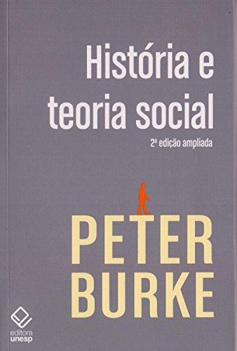 História e teoria social - 2ª edição