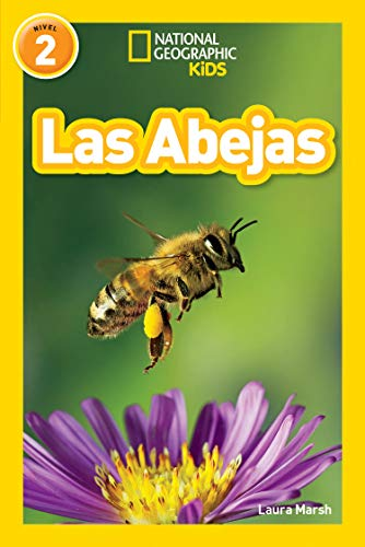National Geographic Readers: Las Abejas (L2) (Libros de national geographic para ninos, nivel 2 / National Geographic Kids Readers, Level 2)