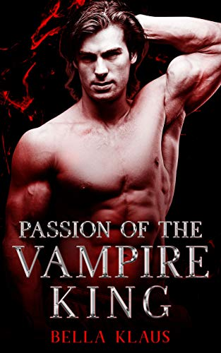 Passion of the Vampire King (Blood Fire Saga Book 3) (English Edition)