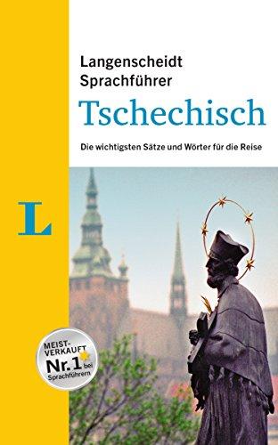 Langenscheidt Sprachführer Tschechisch: Die wichtigsten Sätze und Wörter für die Reise
