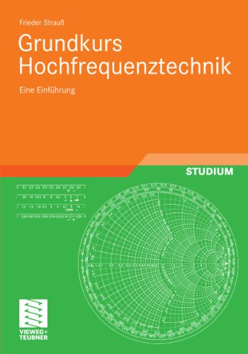 Grundkurs Hochfrequenztechnik: Eine Einführung