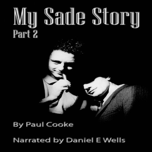 My Sade Story, Part 2 audiobook cover art
