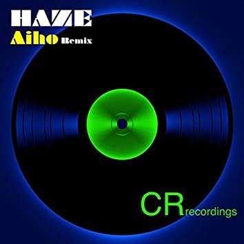 Haze (Aiho Remix)