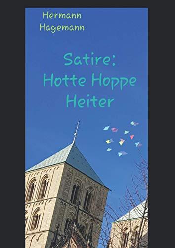 Satire: Hotte Hoppe Heiter: Die Münster-Satire