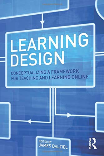 Learning Design Conceptualizing A Framework For Teaching And Learning Online